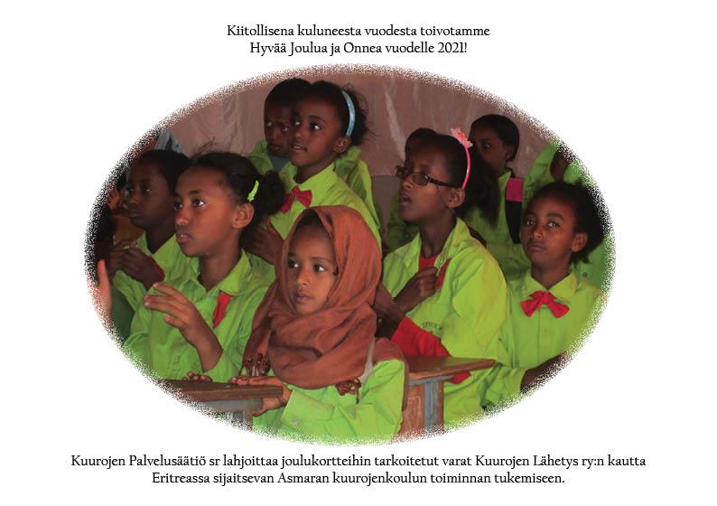 Kuurojen Palvelusäätiö sr lahjoittaa joulukortteihin tarkoitetut varat Kuurojen Lähetys ry:n kautta Eritreassa sijaitsevan Asmaran kuurojenkoulun toiminnan tukemiseen. Kuvassa Asmaran kuurojenkoulun oppilaita luokassa.